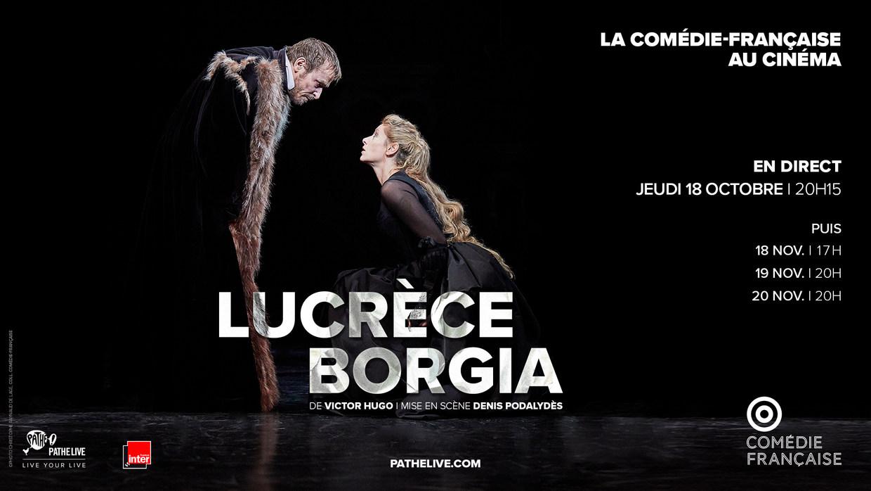 Photo du film Lucrèce Borgia (Comédie-Française - Pathé Live)